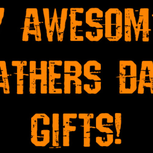 Gifts For An Outdoorsy Dad: Fathers Day 2016